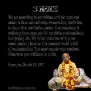 quotes of Srila Prabhupada, which he spock in the month of March