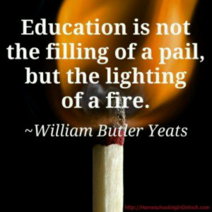 Yeats - One of my favorite quotes!