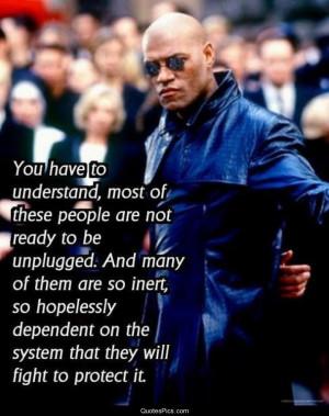 The Matrix Quotes The matrix