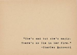 Charles Bukowski Quote - Literary Art Quote Print - Poetry Art - Magic ...