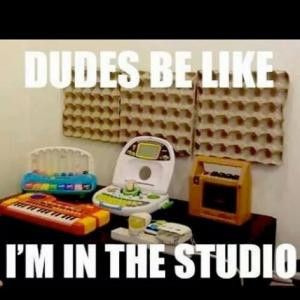 dudes be like i m in the studio save to folder memes dudes be like be ...