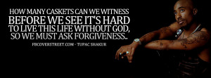 Ask For Forgiveness Tupac Shakur Quote Picture