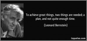 To achieve great things, two things are needed; a plan, and not quite ...