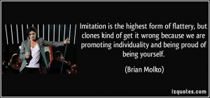Quotes Imitation Is The Greatest Form Of Flattery