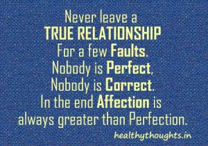 true relationship-love-quotes-never leave for perfection