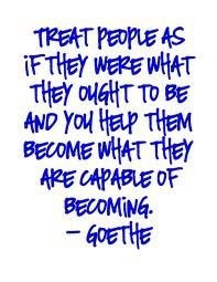 Goethe I'm going to remember this for when I'm a parent someday