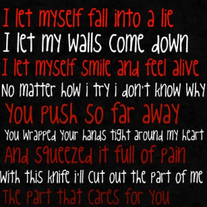 Let Myself Fall Into A Lie I Let My Walls Come Down