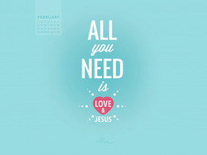 February 2015 - Love and Jesus Wallpaper