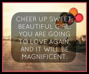 Cheer Up Quotes (Quotes About Moving On) 0230 1