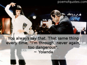 line from the movie Pulp Fiction