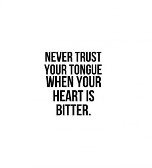 Bitter quotes, meaningful, deep, sayings, trust