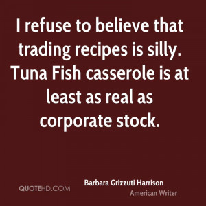 refuse to believe that trading recipes is silly. Tuna Fish casserole ...