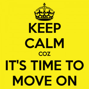 Time To Move On Quotes Picture