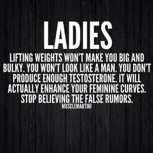 ladies! lifting weights won't make you big and bulky. it will actually ...