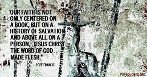 our-faith-is-not-only-centred-on-a-book-pope-francis.jpg