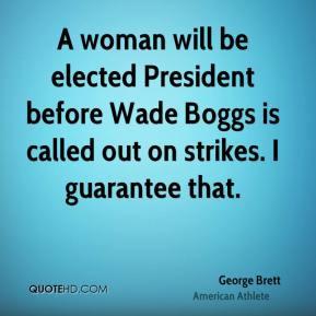 George Brett Top Quotes