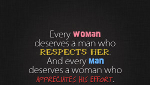 ... Man Deserves a Woman Who Appreciates His Effort ~ Missing You Quote