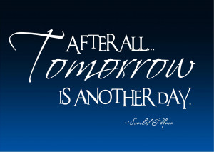 Tomorrow is Another Day | Wall Decals
