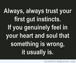 Always-trust-your-first-gut-instincts.jpg