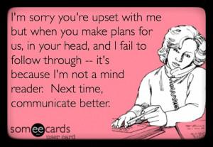 not a mind reader.