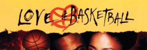 Love And Basketball Movie Quotes Love & basketball