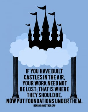 Building Castles The Sky Fabulous Quotes