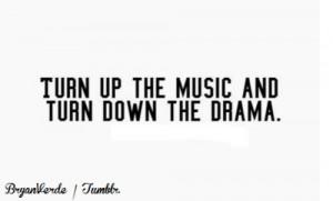 music #drama #life #quotes #drama quotes #life quotes #bryanverde