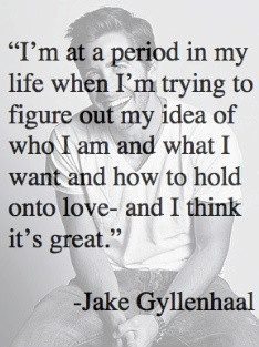 Jake Gyllenhaal gets it!
