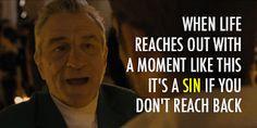 ... Playbook! Love this movie!! Robert De Niro Quotes ...   Quintessence