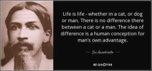 ... is a human conception for man's own advantage. - Sri Aurobindo