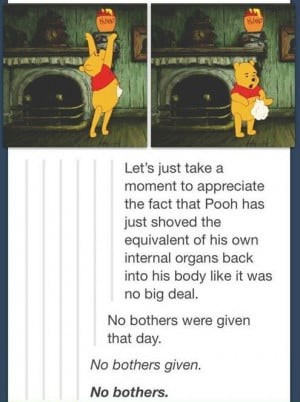 Oh Bother. . Let' s just take a moment to appreciate the fact that ...