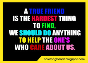 true friend is the hardest thing to find