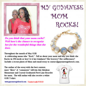 "My Guyanese Mom Rocks!"" Contest"