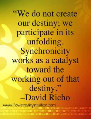 We Do Not Create Our Destiny.