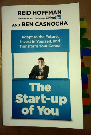 ... Review & Extracts - The Startup Of You, by Reid Hoffman & Ben Casnocha