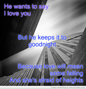 Related Pictures scared to fall in love quotes
