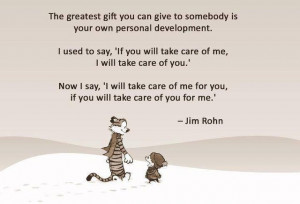Jim Rohn Quotes – The greatest gift you can give to somebody