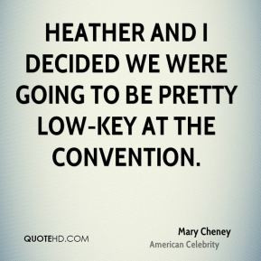 mary cheney mary cheney heather and i decided we were going to be jpg
