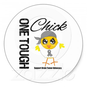 Brain Cancer Sayings One tough chick brain tumor