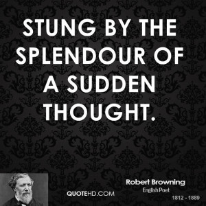 Robert Browning Poetry Quotes