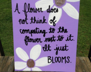 Flowers Blooming Quote Canvas