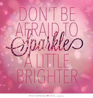 Sparkle Quotes and Sayings
