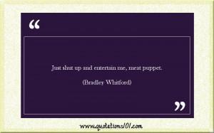 more bradley whitford quotes bradley whitford alan greenspan once said