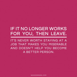 Source: http://www.wanderrgirl.com/2013/11/want-to-quit-your ...