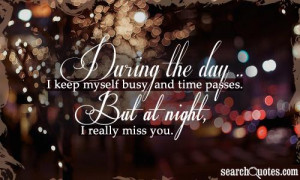 During the day I keep myself busy and time passes. But at night, I ...