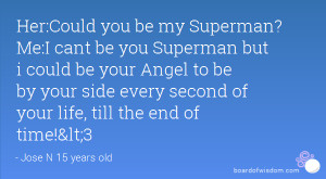 Good Pix For You Are My Superman Quotes