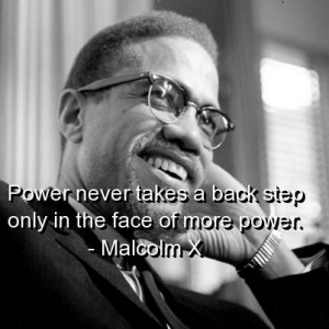 Malcolm X Quotes | malcolm x, quotes, sayings, power, meaningful, wise ...