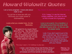 Howard Wolowitz Quotes - The Big Bang Theory Work for a cause, not for ...