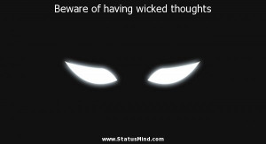 Beware of having wicked thoughts - God, Bible and Religious Quotes ...