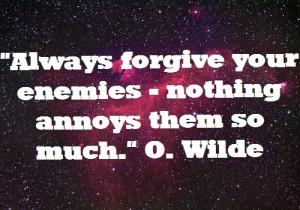 enemies, oscar wilde, quote, quotes